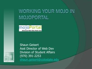 Working Your Mojo In  MojoPortal