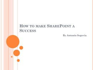 How to make SharePoint a Success