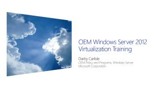 OEM Windows Server 2012  Virtualization Training