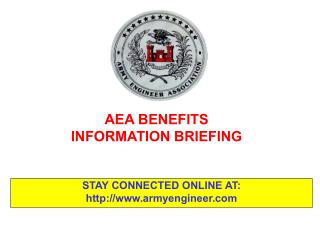 AEA BENEFITS  INFORMATION BRIEFING