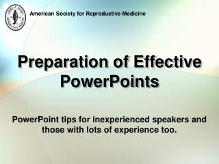 Preparation of Effective  PowerPoints