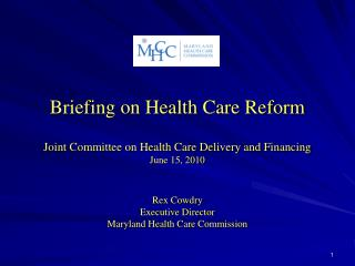 Briefing on Health Care Reform