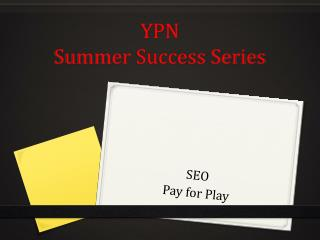 YPN Summer Success Series