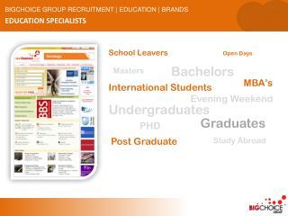 BIGCHOICE GROUP RECRUITMENT   EDUCATION   BRANDS