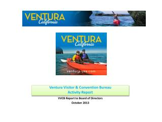Ventura Visitor & Convention Bureau  Activity Report