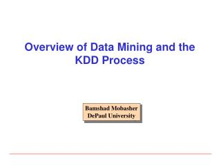 Overview of Data Mining and the KDD Process