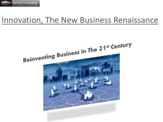 Innovation, The New Business Renaissance