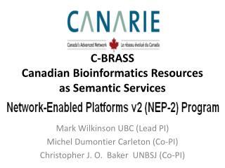 C-BRASS Canadian Bioinformatics Resources as Semantic Services