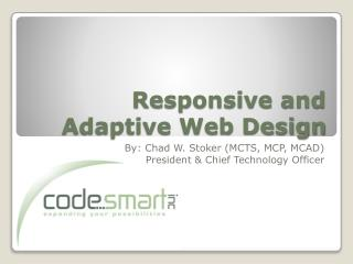 Responsive and Adaptive Web Design