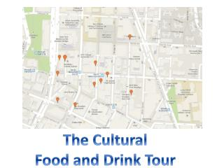 The Cultural Food and Drink Tour