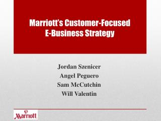 Marriott's Customer-Focused  E-Business Strategy