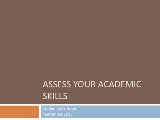 Assess your academic skills