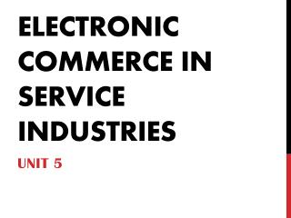 Electronic commerce in service industries