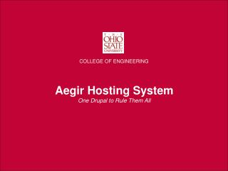 Aegir Hosting System One Drupal to Rule Them All