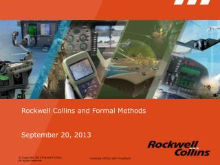 Rockwell Collins  and Formal Methods September 20, 2013