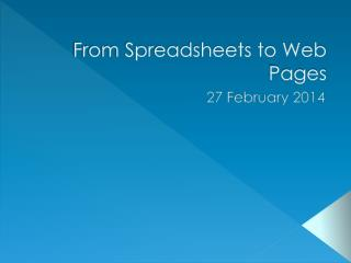 From Spreadsheets to Web Pages