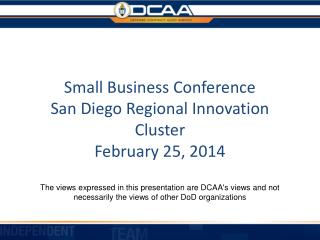 Small Business Conference  San Diego Regional Innovation Cluster February 25, 2014