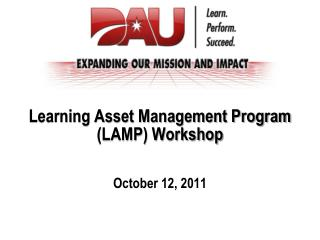 Learning Asset Management Program (LAMP) Workshop