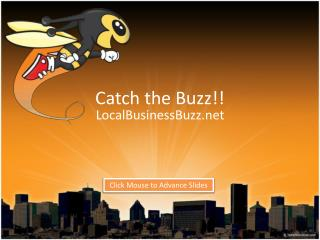 Catch the Buzz!!