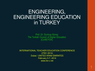 ENGINEERING ,  ENG I NEERING  EDUCATION in  TURKEY