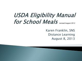 USDA Eligibility Manual for School Meals  revised August 2012