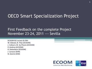 OECD Smart Specialization Project First Feedback on the complete Project November 23-24, 2011 ---  Sevilla