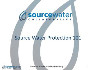 Source Water Protection 101