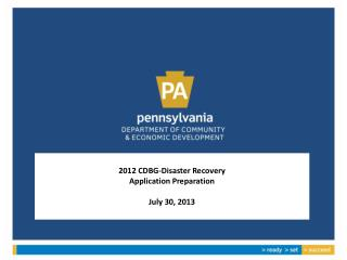 2012 CDBG-Disaster Recovery Application Preparation July 30, 2013