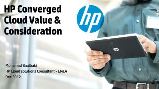 HP Converged  Cloud Value & Consideration