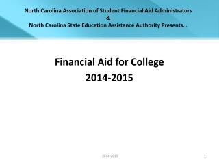 North Carolina Association of Student Financial Aid Administrators & North Carolina State Education Assistance Autho