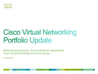 Cisco Virtual Networking Portfolio Update