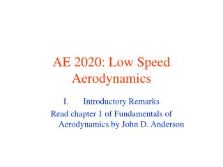 AE 2020: Low Speed Aerodynamics