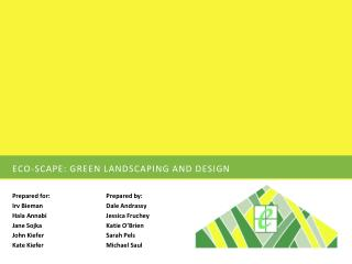 Eco-Scape: Green landscaping and design