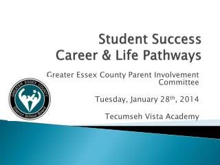 Student Success Career & Life Pathways