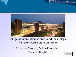 College of Information Sciences and Technology The Pennsylvania State University