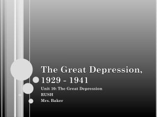 The Great Depression, 1929 - 1941