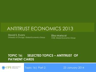 Topic 16:SELECTED TOPICS – Antitrust of Payment cards