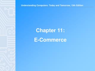 Chapter 11:  E-Commerce