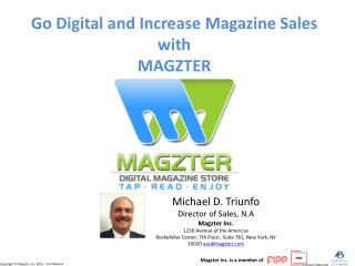Go Digital and Increase  M agazine  S ales  with  MAGZTER