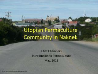Utopian Permaculture Community in Naknek