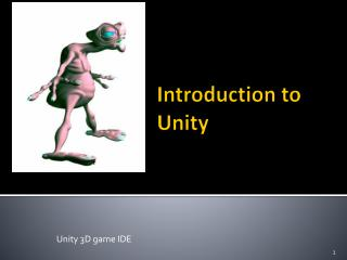 Introduction to Unity
