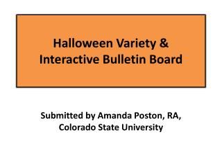 Halloween Variety &  Interactive Bulletin Board