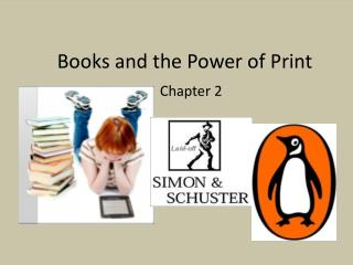 Books and the Power of Print