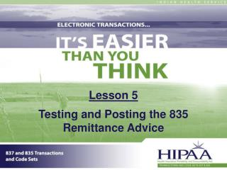 Lesson 5 Testing and Posting the 835 Remittance Advice