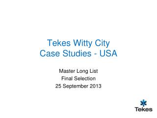 Tekes Witty City Case Studies - USA