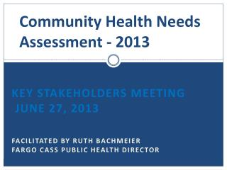 Community Health Needs Assessment - 2013