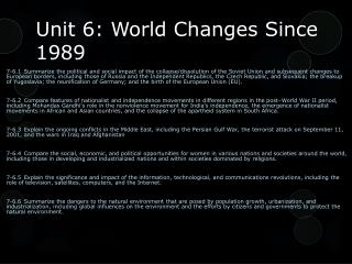 Unit 6: World Changes Since 1989