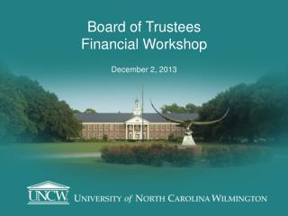 Board of Trustees Financial Workshop