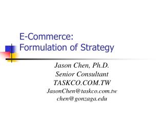 E-Commerce: Formulation of Strategy