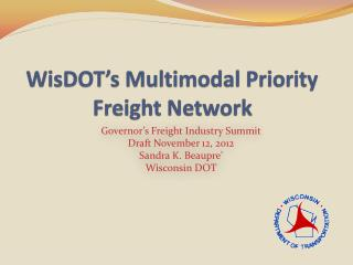 WisDOT's Multimodal Priority Freight Network